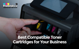Best Compatible Toner Cartridges for Your Business